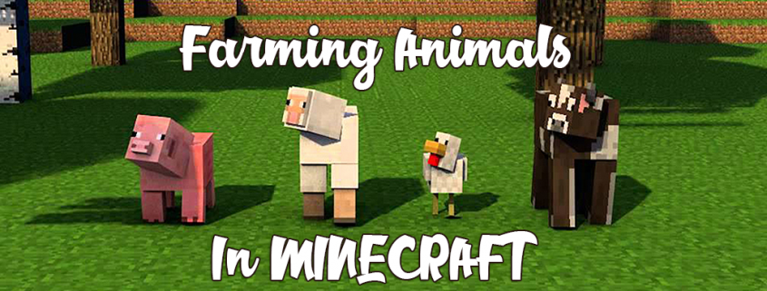Farming Animals In Minecraft